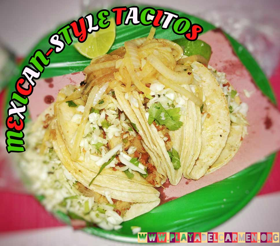 Mexican Tacitos - the most traditional food of Playa Del Carmen and Mexico generally.