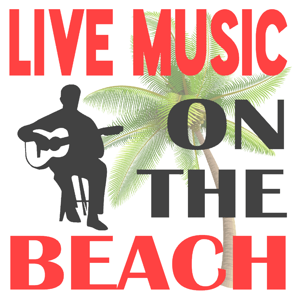 Live Music ON THE BEACH at Wah Wah Beach Bar