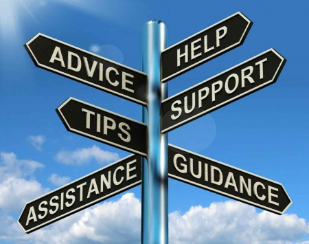 A signpost that says, advice, help, tips, support, assistance, guidance.