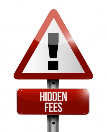 A sign that says warning hidden fees.