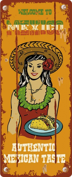 A graphic that says welcome to Mexico, authentic Mexican taste, and includes a beautiful waitress.